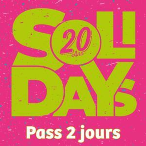 SOLIDAYS 2018 - PASS 2 JOURS @ Hippodrome de Longchamp - Paris