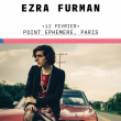 Concert EZRA FURMAN à Paris @ Point Ephémère - Billets & Places