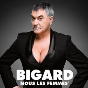 """Jean-Marie BIGARD """"Nous Les Femmes"""" @ La Maison du Peuple  - Belfort"""