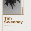 Soirée Tim Sweeney (all night long) à PARIS @ Badaboum - Billets & Places