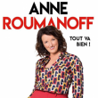 Spectacle Anne Roumanoff à LE BLANC MESNIL @ THEATRE DU BLANC-MESNIL - Billets & Places