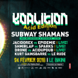 """Soirée Festival Koalition """"Acid core Edition à RAMONVILLE @ LE BIKINI - Billets & Places"""