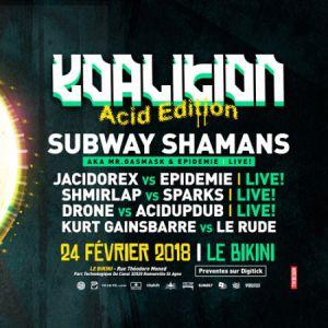 """Festival Koalition """"Acid core Edition @ LE BIKINI - RAMONVILLE"""