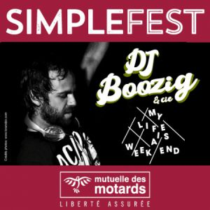 Mutuelle Des Motards - Simple Fest Dj Boozig My Life Is A Weekend