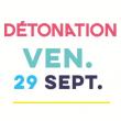 VENDREDI 29/09/2017 FESTIVAL DETONATION à BESANCON @ FRICHE ARTISTIQUE - Billets & Places
