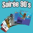 Concert SOIRÉE ANNÉES 90