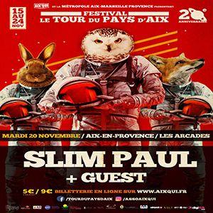 TPA 18 - Slim Paul @ Les Arcades - AIX EN PROVENCE
