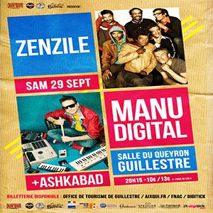 ZENZILE x MANU DIGITAL @ Salle multisports du Queyron - GUILLESTRE