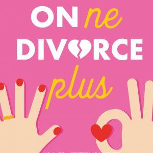 On Ne Divorce Plus