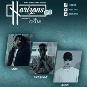 HRZNS #11 : LUNI - 404BILLY - LUCCI @ La Boule Noire - PARIS