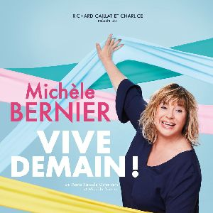 Michele Bernier - Vive Demain