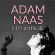 Concert ADAM NAAS / J L JET LAG à Toulouse @ CONNEXION LIVE - Billets & Places