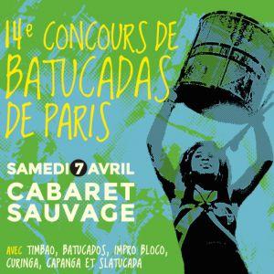 14e Concours de Batucadas de Paris @ Cabaret Sauvage - Paris