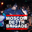 Concert Moscow death brigade + Guest