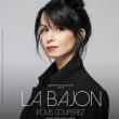 """Spectacle LA BAJON - """"VOUS COUPEREZ"""""""