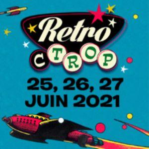 Retro C Trop - Dimanche 27 Juin 2021