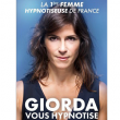 Spectacle GIORDA VOUS HYPNOTISE