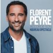 FLORENT PEYRE - NOUVEAU SPECTACLE