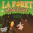 Spectacle La forêt magique