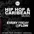Soirée Hip Hop et Caribbean Music - Every Friday