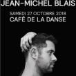 Concert JEAN MICHEL BLAIS à Paris @ Café de la Danse - Billets & Places