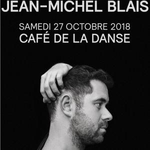 JEAN MICHEL BLAIS @ Café de la Danse - Paris