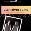 Théâtre L'ANNIVERSAIRE