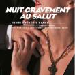 Théâtre NUIT GRAVEMENT AU SALUT