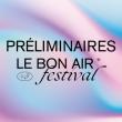 Concert PRÉLIMINAIRE LE BON AIR @ TROPISME à MONTPELLIER @ Halle tropisme - Billets & Places