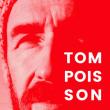 Concert TOM POISSON ( + 1ère partie)