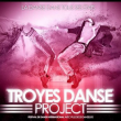 Spectacle TROYES DANSE PROJECT 1
