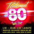 Concert TOTALEMENT 80 à ALLAUCH @ Théâtre de Nature - Billets & Places