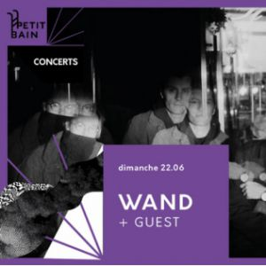 Wand + Guest