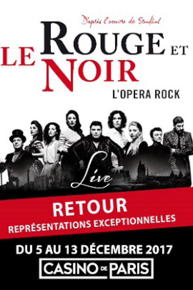 LE ROUGE ET LE NOIR @ Casino de Paris - Paris