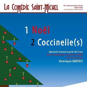 1 Noël 2 Coccinelle(S)