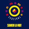 Festival BON MOMENT • LA SOIRÉE DU SAMEDI