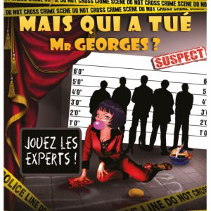 Mais Qui A Tué Mr Georges ?