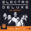 Concert ELECTRO DELUXE à LONS LE SAUNIER @ LE BOEUF SUR LE TOIT - Billets & Places