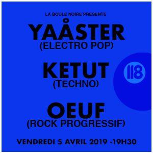 Yaåster + Ketut + Oeuf