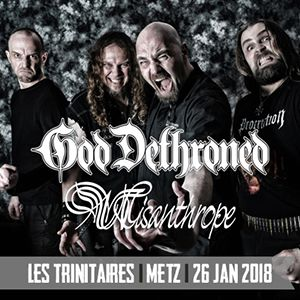 GOD DETHRONED & MISANTHROPE + Guests @ Les Trinitaires  - Metz