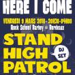 Soirée HERE I COME: Stand High Patrol (Dj Set), Feldub, Dirty Bangerz à BORDEAUX @ Rock School Barbey  - Billets & Places