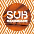 S.U.B Festival Sound United Basement 1er Juillet