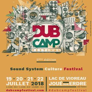 DUB CAMP FESTIVAL 2018 - PASS 4 JOURS @ Lac de Vioreau - JOUÉ SUR ERDRE