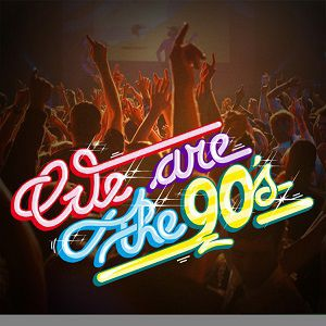 Soirée WE ARE THE 90's