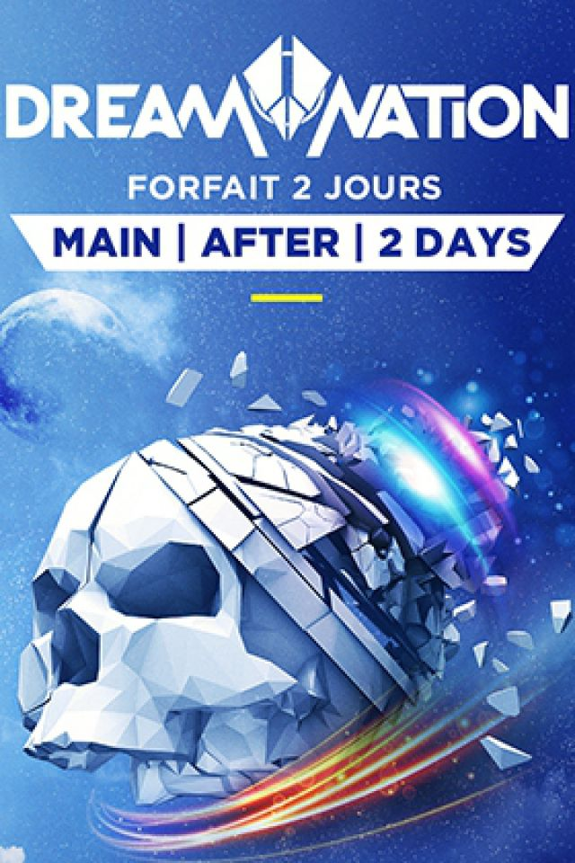 FORFAIT 2 JOURS // DREAM NATION + AFTER PARTY @  DOCKS DE PARIS + PLAGE DE GLAZART - PARIS