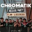 Concert CHROMATIK - RELEASE PARTY BRIGHTER à Paris @ La Bellevilloise - Billets & Places