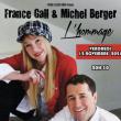 Concert France Gall & Michel Berger - l'hommage !