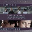 Concert TAMPLE + MONTEVIDEO à Paris @ Café de la Danse - Billets & Places