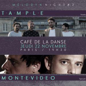 TAMPLE + MONTEVIDEO @ Café de la Danse - Paris