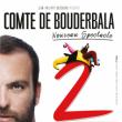 Festival M'Rire - COMTE DE BOUDERBALA 2 - Nouveau spectacle ! à MARSEILLE @ Théâtre Silvain - Billets & Places
